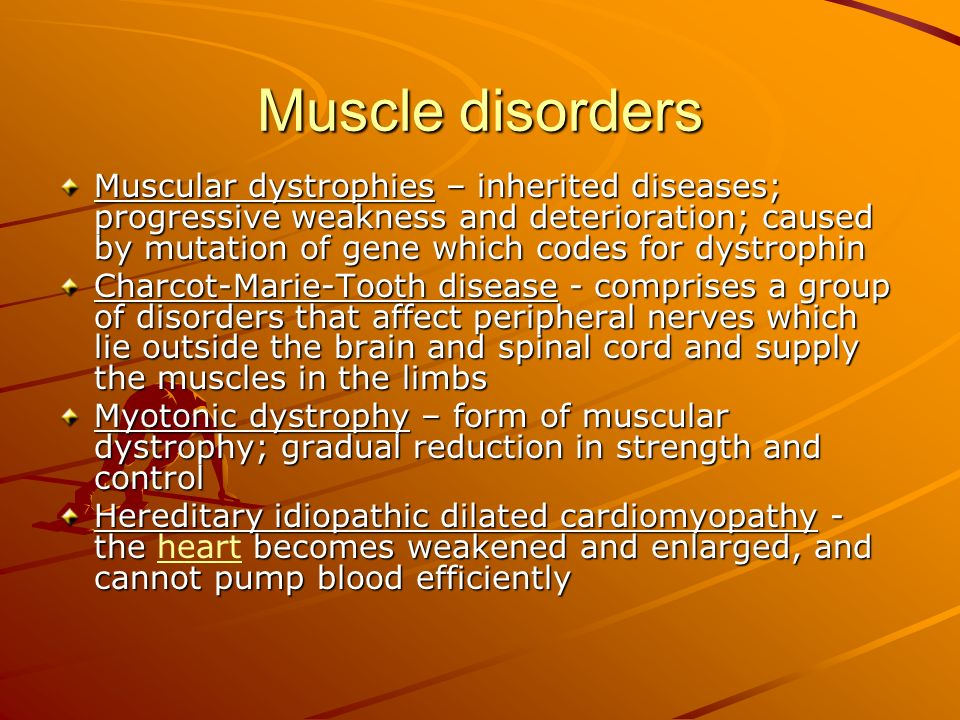 Muscle disorders