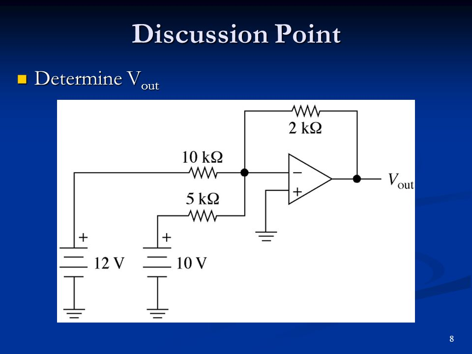 Discussion Point Determine Vout 8
