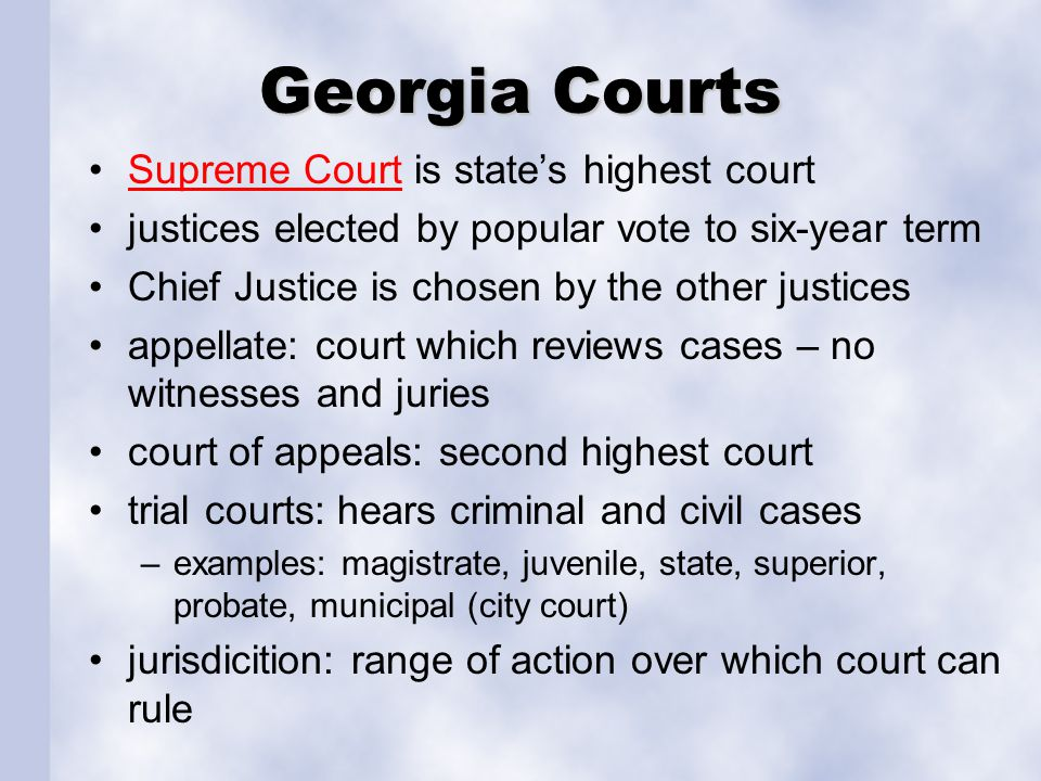 Georgia Courts Supreme Court is state's highest court