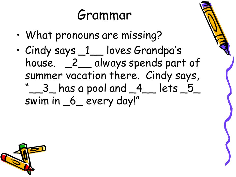 Grammar What pronouns are missing