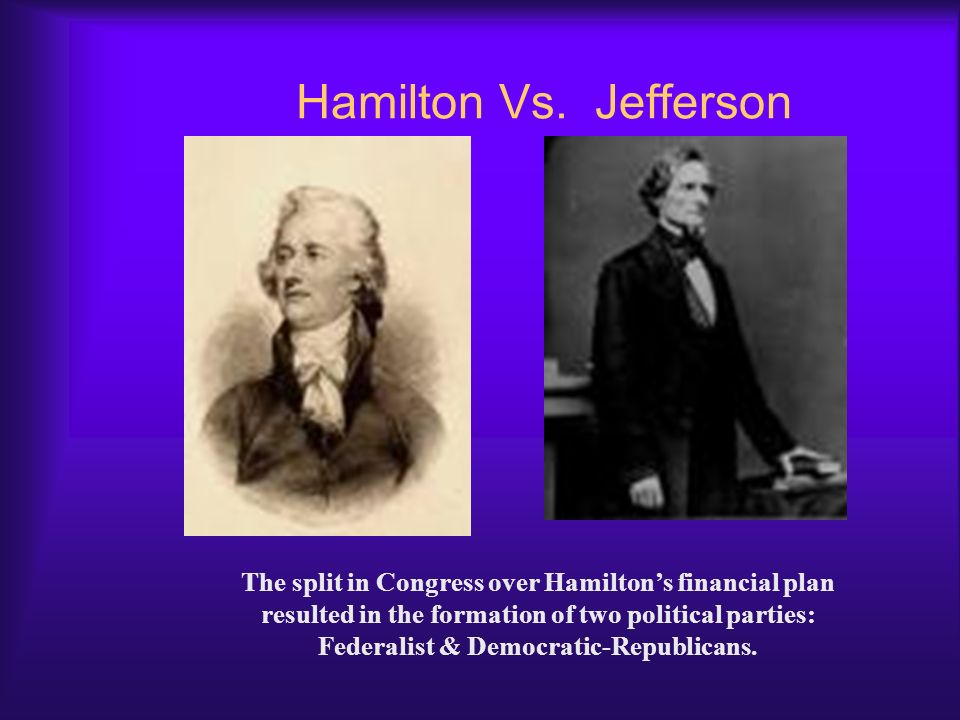 hamilton vs jefferson political philosophies of George washington, alexander hamilton, thomas jefferson, john adams, james madison, james monroe, william duer, angelica church, report on credit, assumption, dinner deal washington, however, appears to have fancied himself as something of an amateur philosopher – at least in the field of political thought.