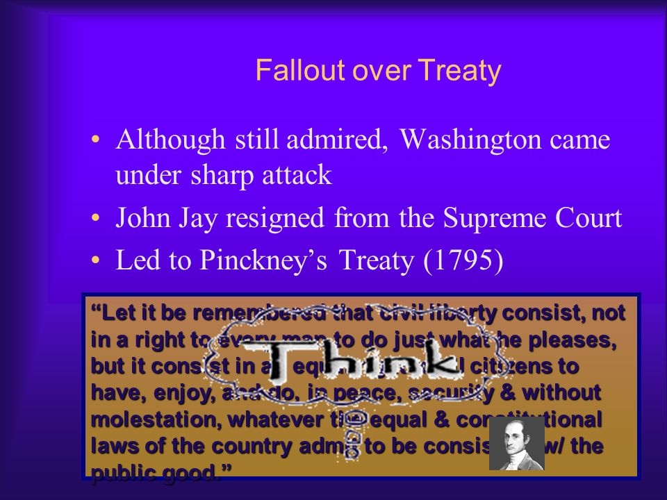 Although still admired, Washington came under sharp attack