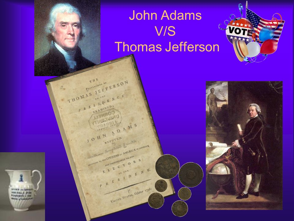 John Adams V/S Thomas Jefferson