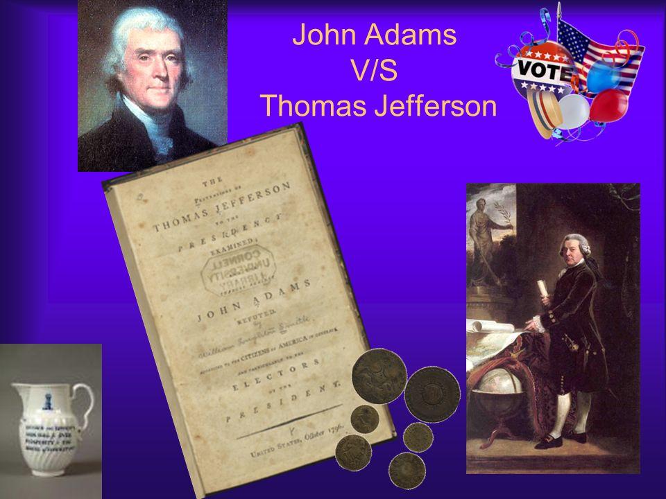 John Adams V/S Thomas Jefferson
