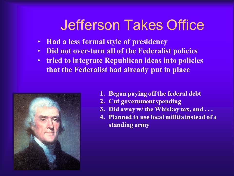 What did Thomas Jefferson do?