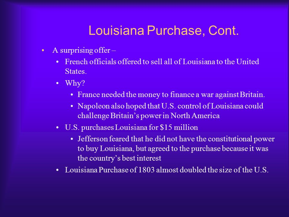 Louisiana Purchase, Cont.