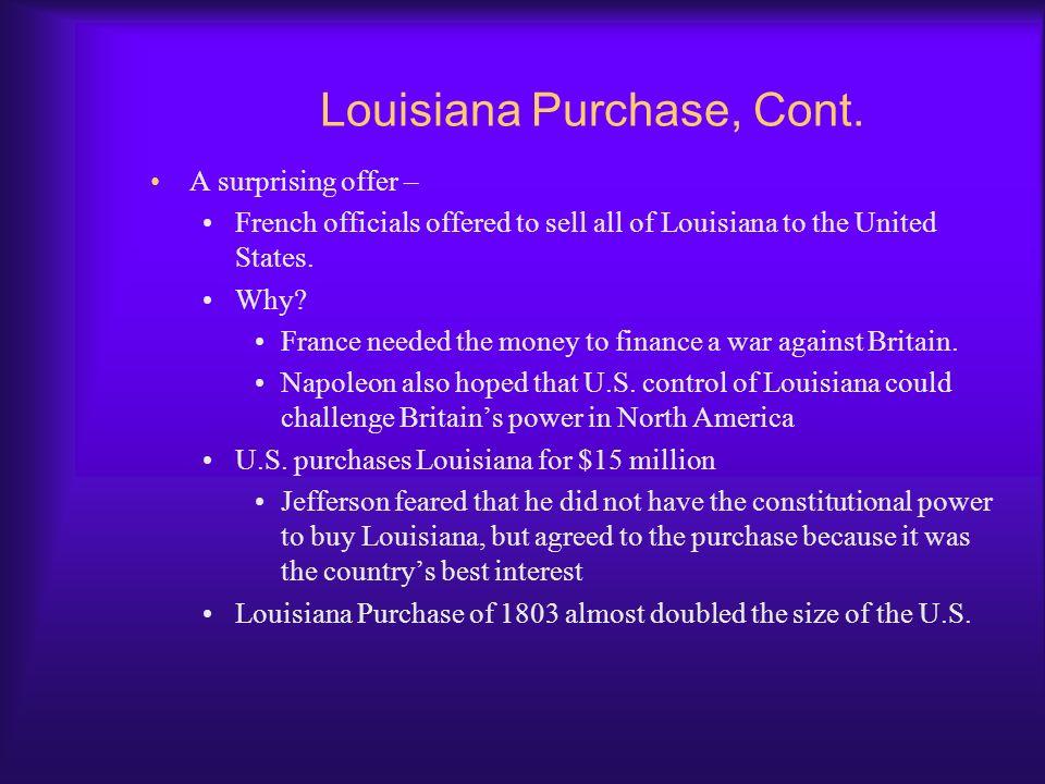 Louisiana Purchase, Cont.