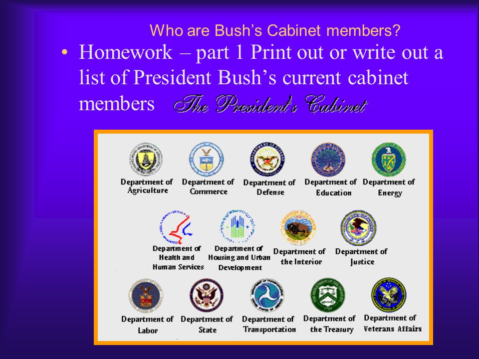 Who are Bush's Cabinet members