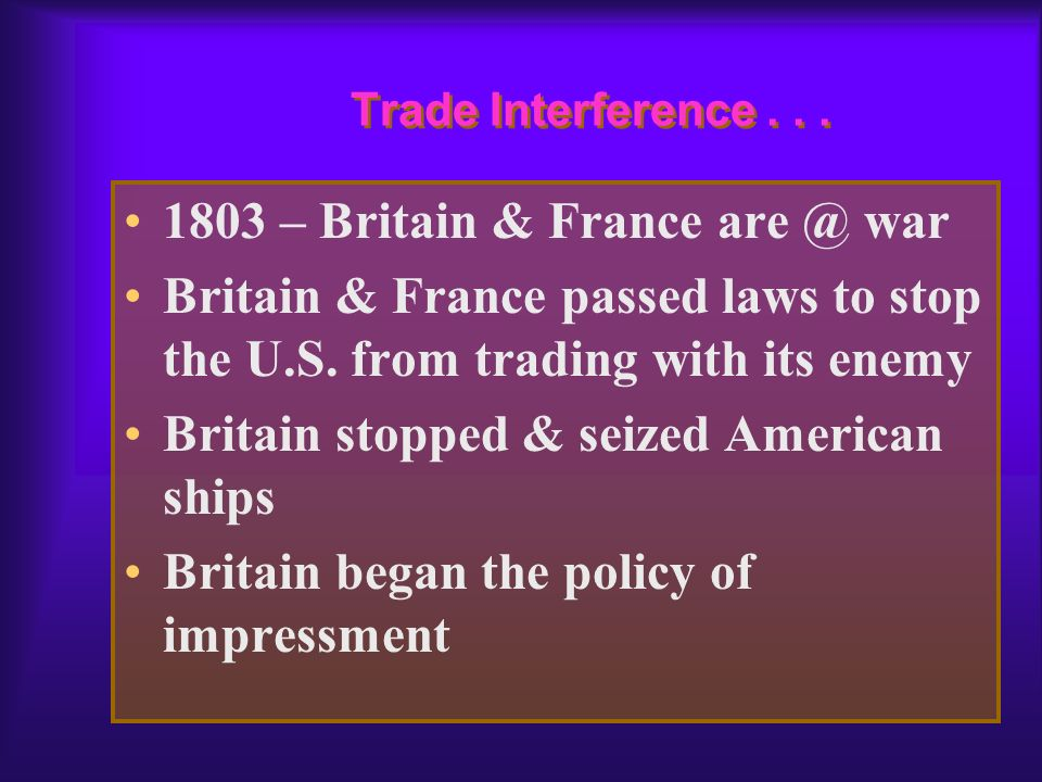 1803 – Britain & France are @ war