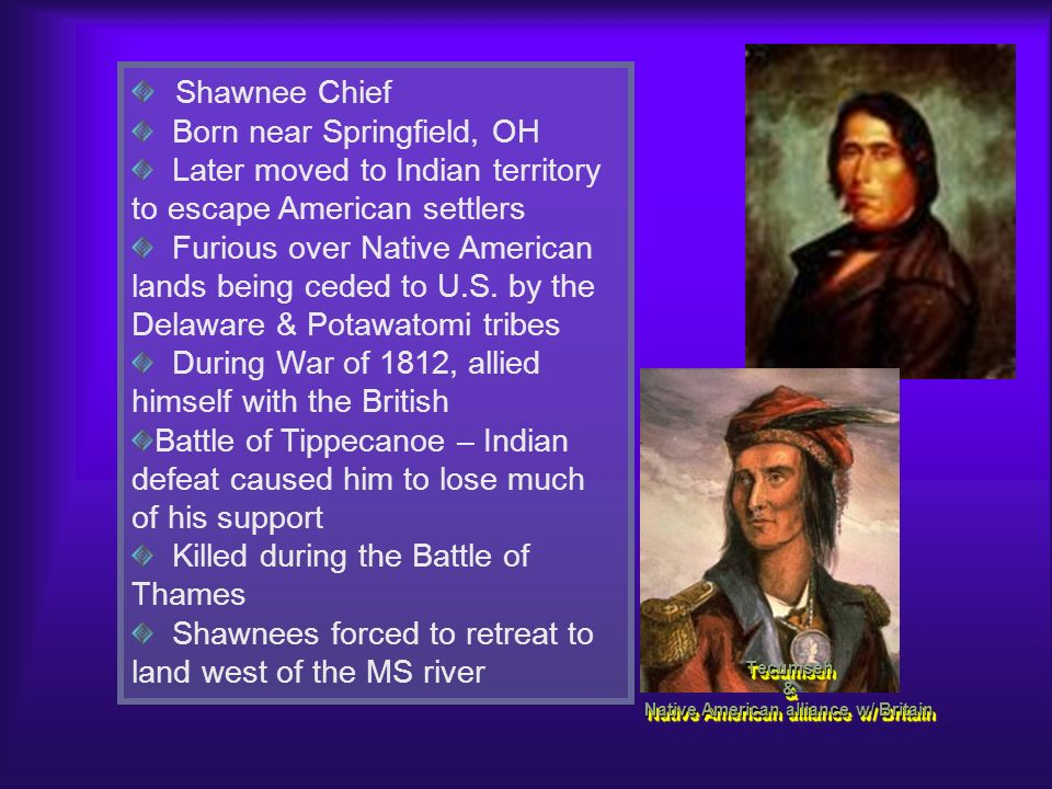 Tecumseh & Native American alliance w/ Britain