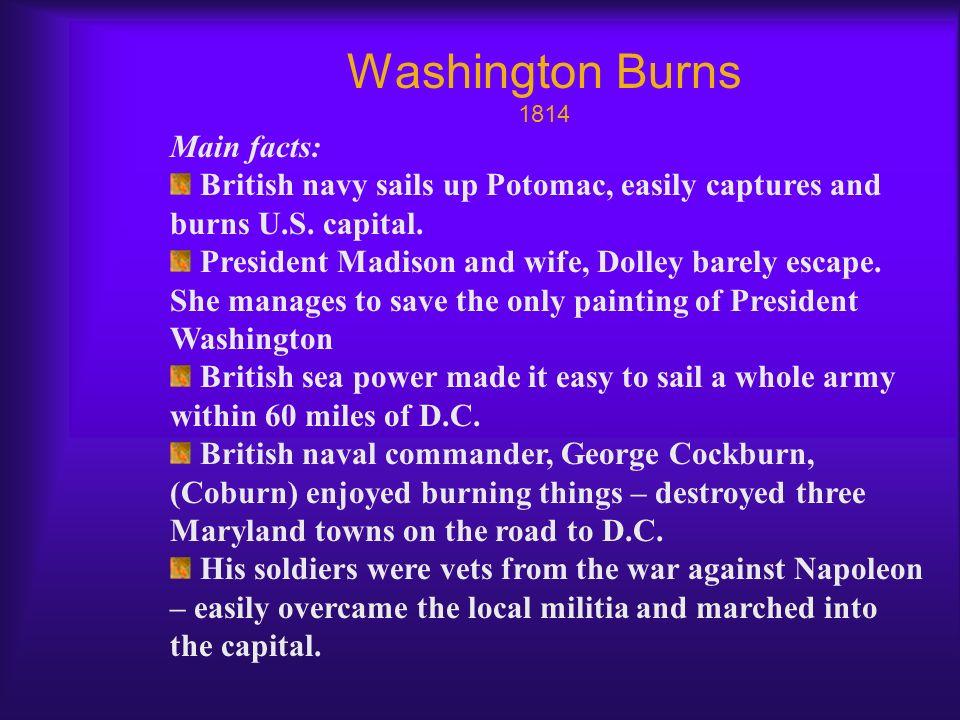 Washington Burns 1814 Main facts:
