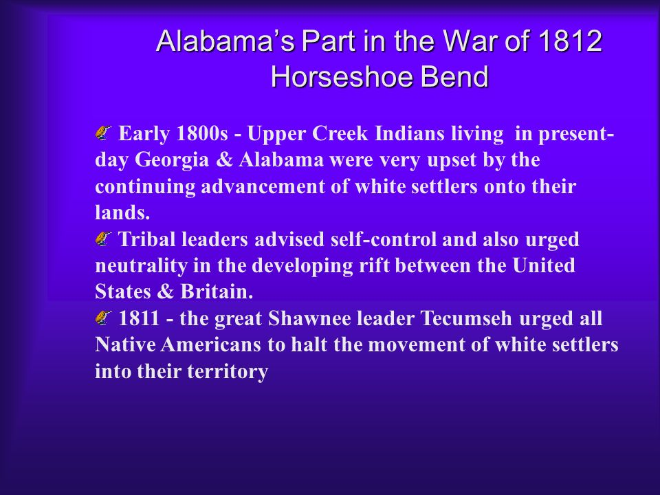 Alabama's Part in the War of 1812 Horseshoe Bend