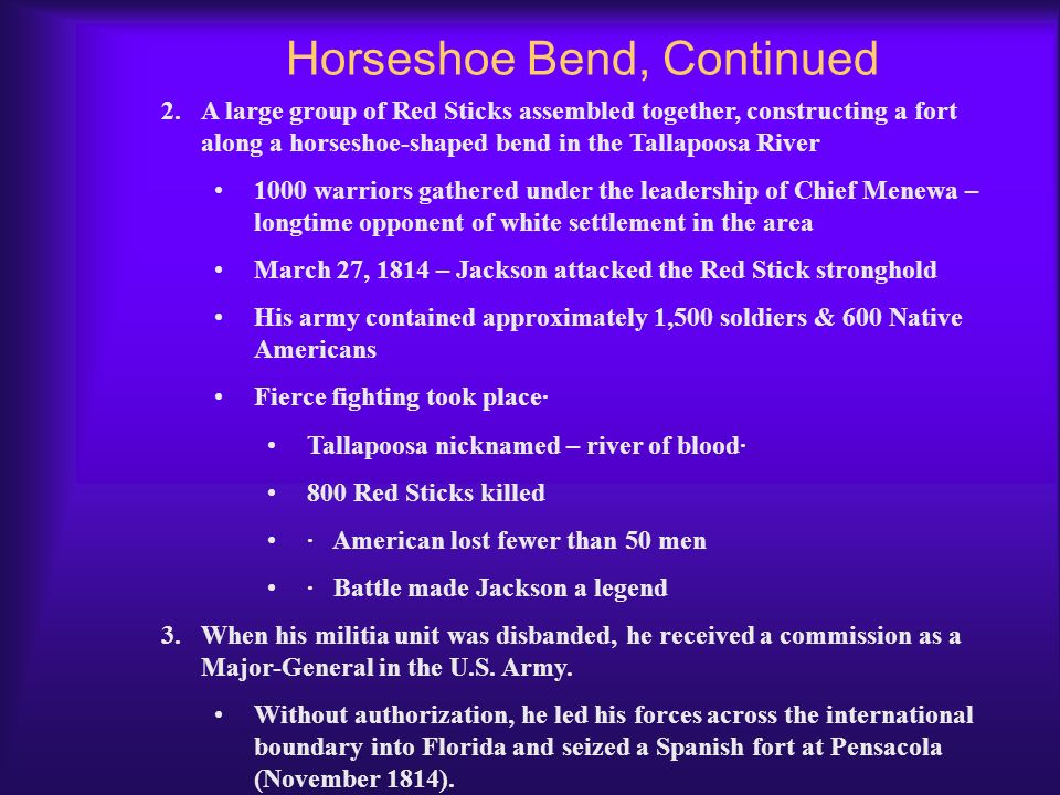 Horseshoe Bend, Continued