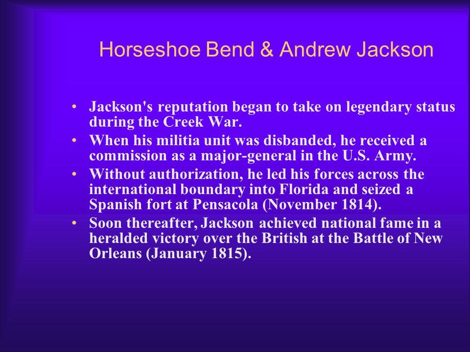Horseshoe Bend & Andrew Jackson