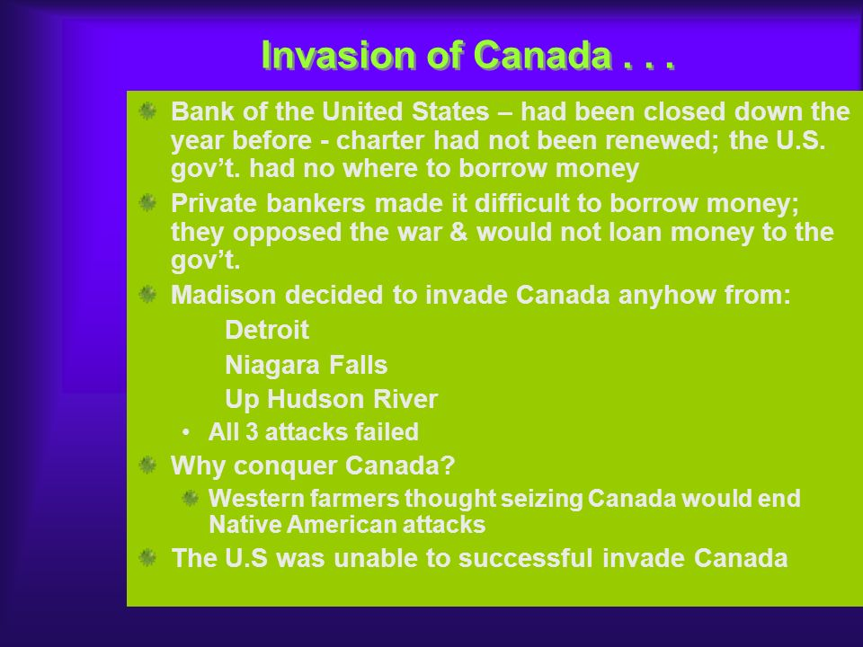 Invasion of Canada . . .