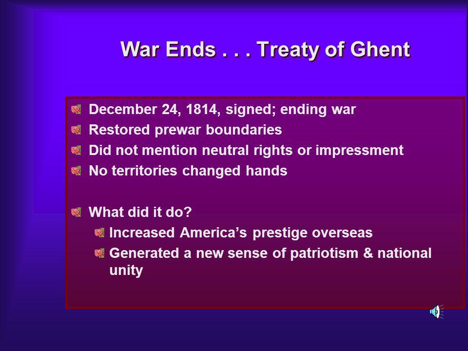 War Ends . . . Treaty of Ghent