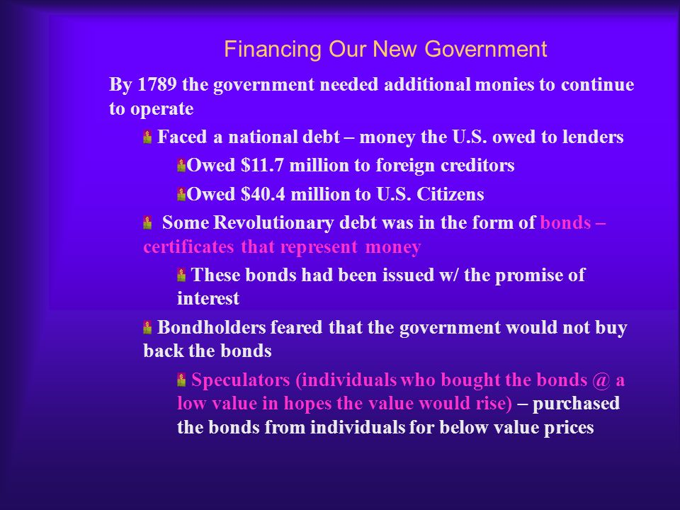 Financing Our New Government