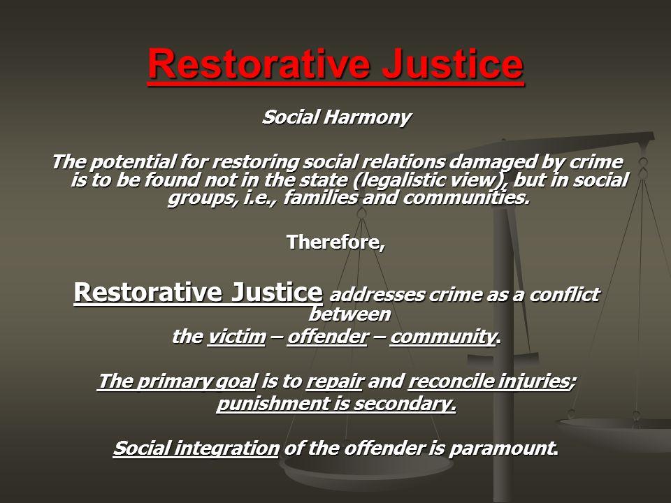 Restorative Justice Social Harmony.