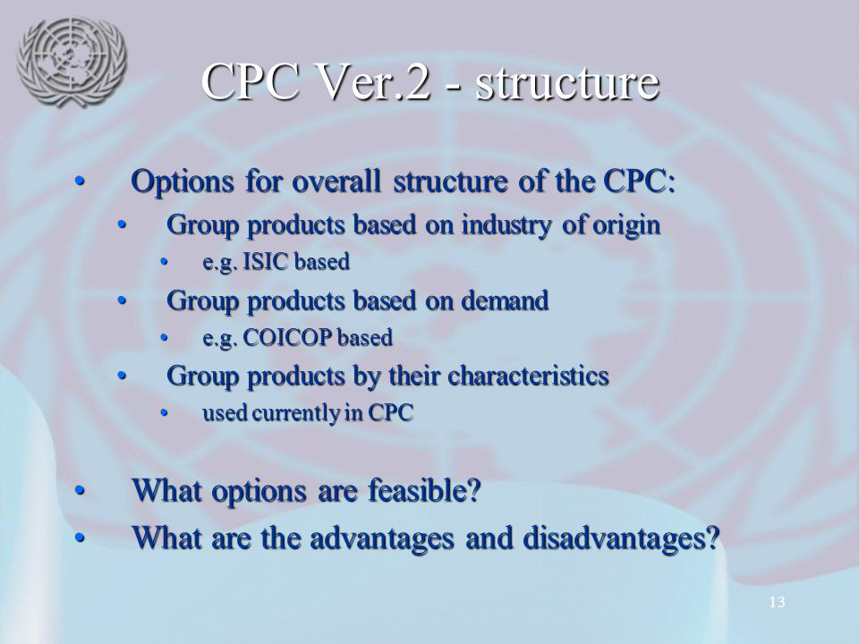 CPC Ver.2 - structure Options for overall structure of the CPC: