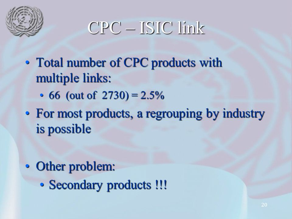 CPC – ISIC link Total number of CPC products with multiple links: