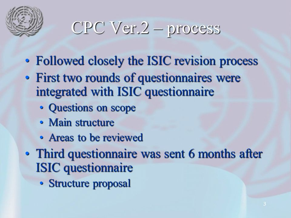 CPC Ver.2 – process Followed closely the ISIC revision process