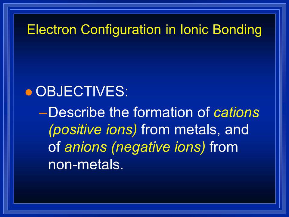 Electron Configuration in Ionic Bonding