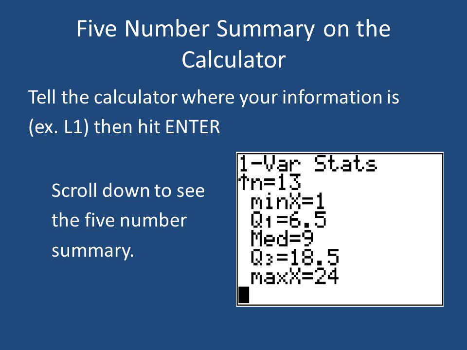 Five Number Summary on the Calculator