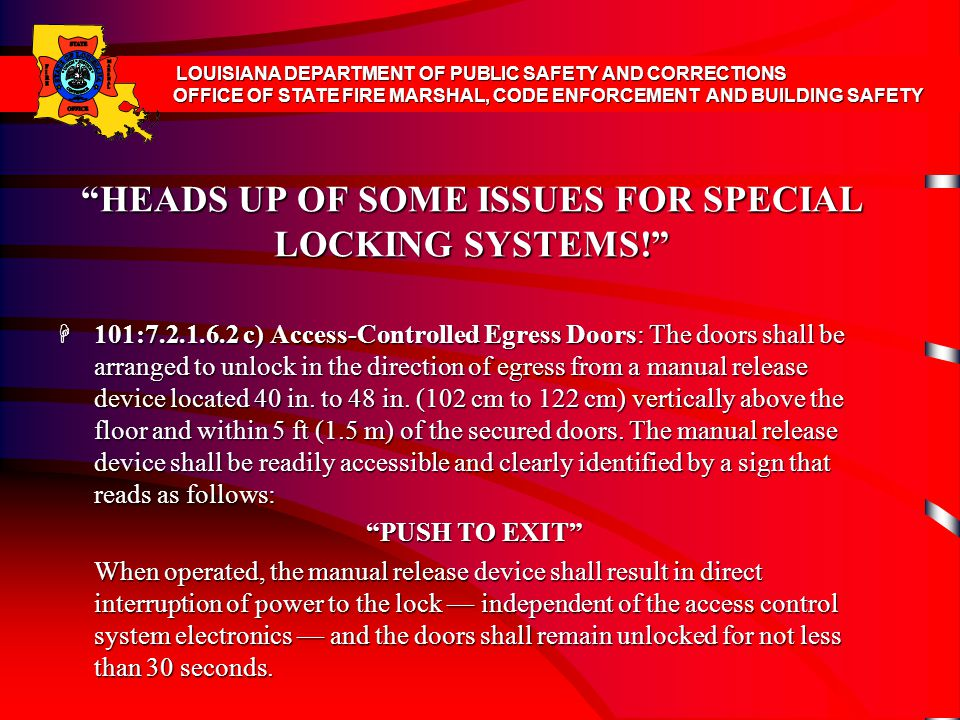 HEADS UP OF SOME ISSUES FOR SPECIAL LOCKING SYSTEMS!