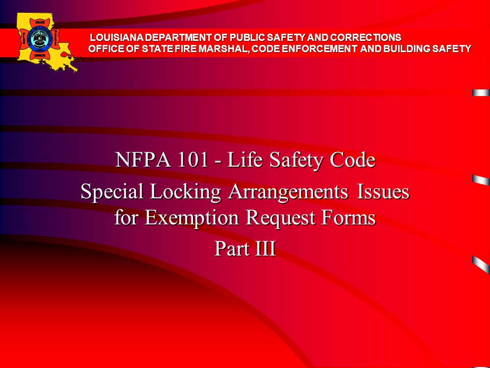 Special Locking Arrangements Issues for Exemption Request Forms