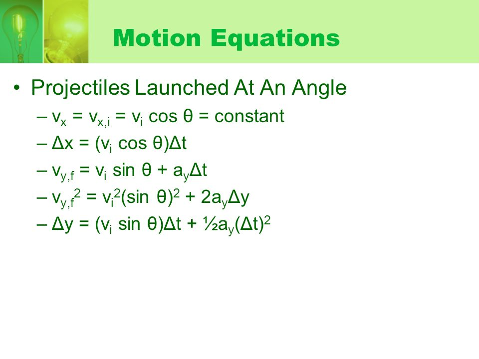 Motion Equations Projectiles Launched At An Angle