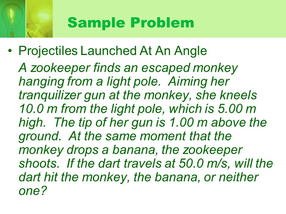 Sample Problem Projectiles Launched At An Angle