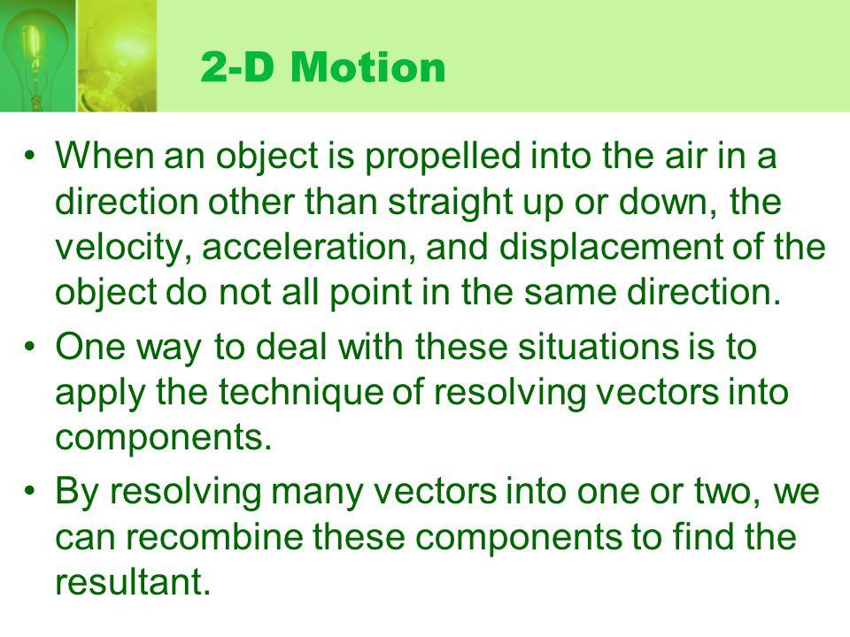 2-D Motion