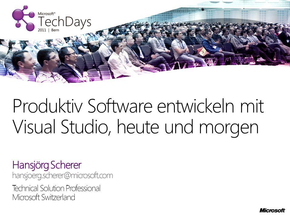 Produktiv Software entwickeln mit Visual Studio, heute und morgen