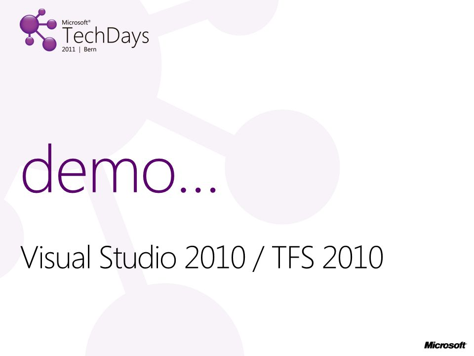 demo… Visual Studio 2010 / TFS 2010