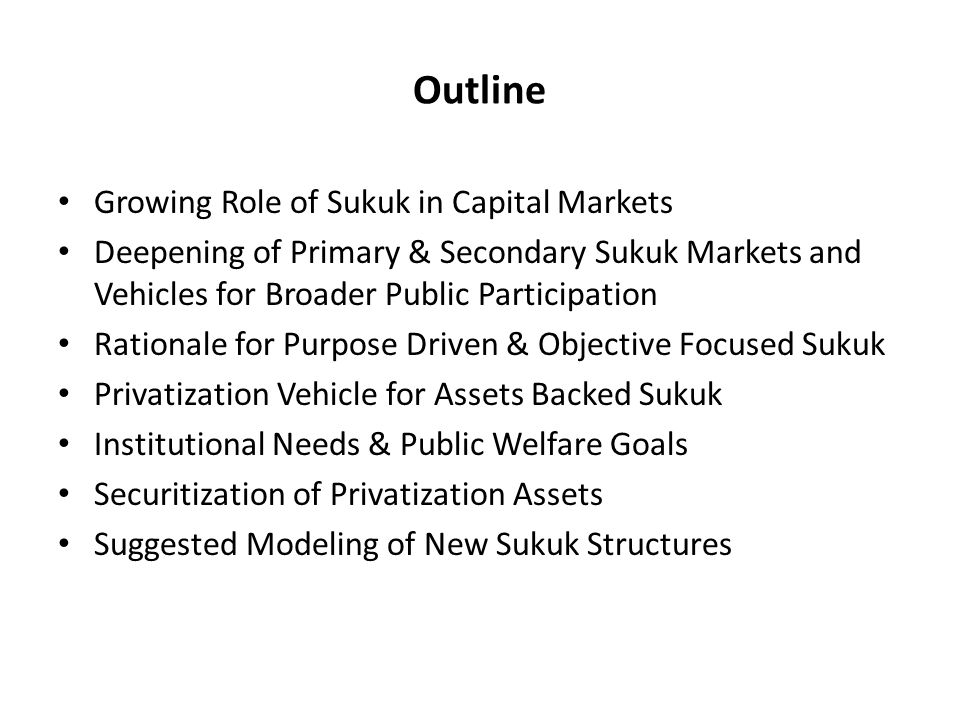 Outline Growing Role of Sukuk in Capital Markets