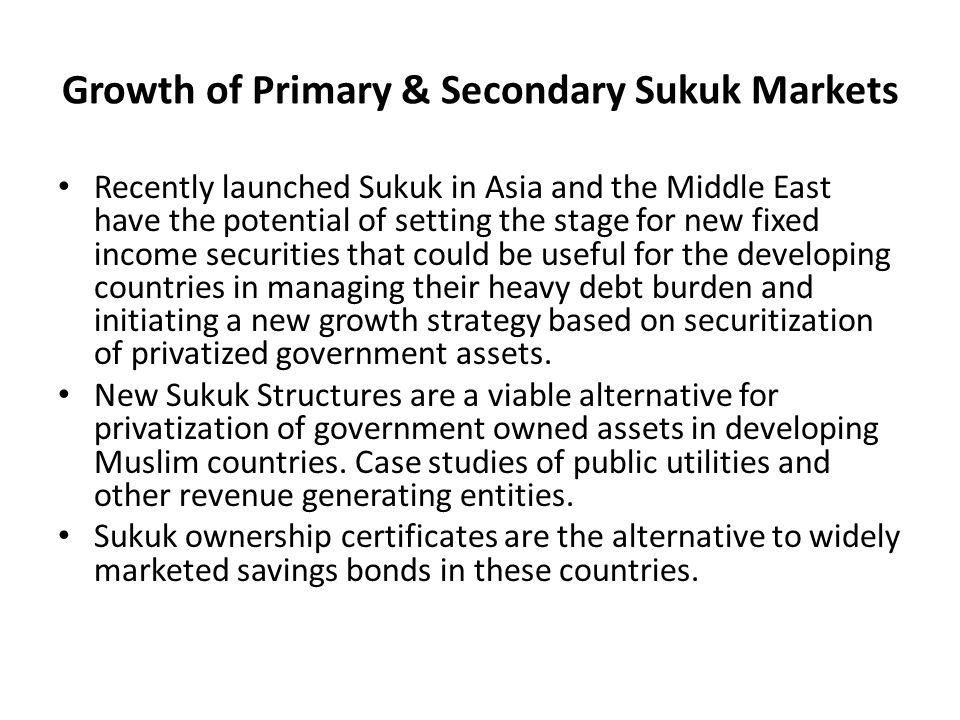 Growth of Primary & Secondary Sukuk Markets