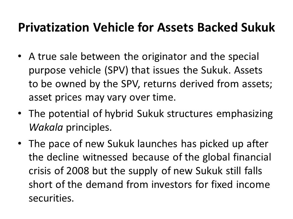 Privatization Vehicle for Assets Backed Sukuk
