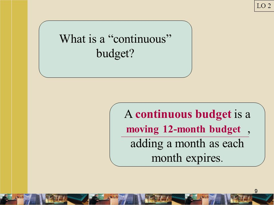 What is a continuous budget