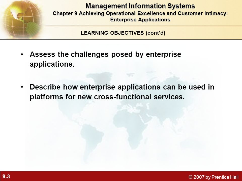 Management Information Systems LEARNING OBJECTIVES (cont'd)