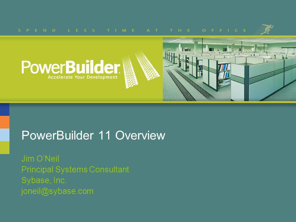 PowerBuilder 11 Overview