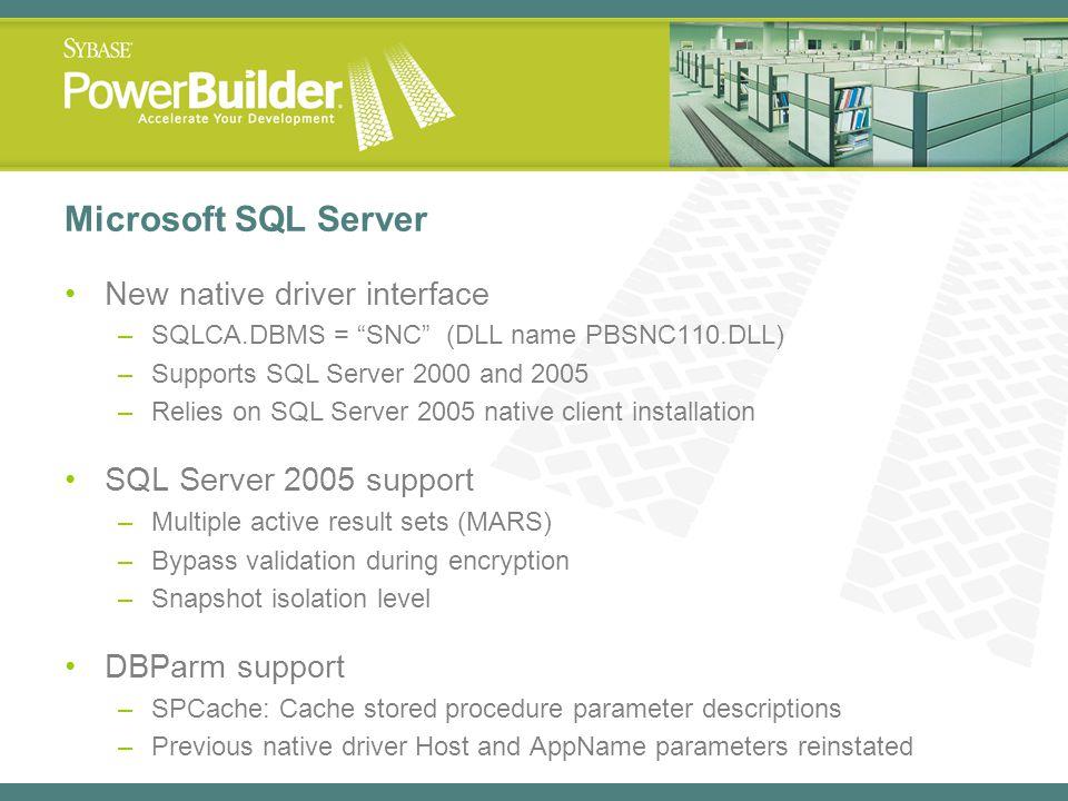 Microsoft SQL Server New native driver interface