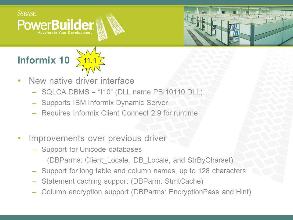Informix 10 New native driver interface