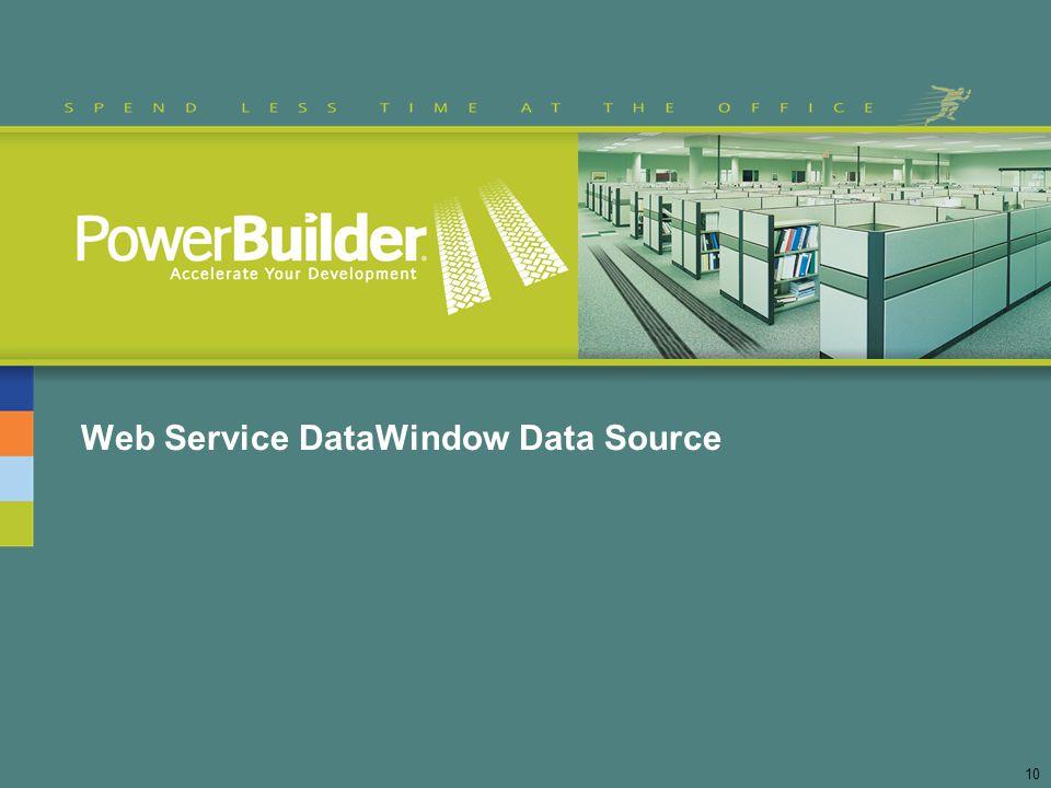 Web Service DataWindow Data Source