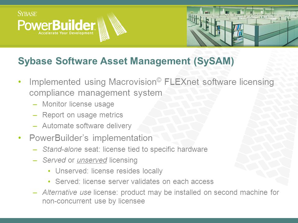 Sybase Software Asset Management (SySAM)