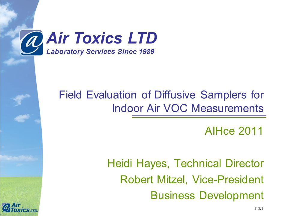 Field Evaluation of Diffusive Samplers for Indoor Air VOC Measurements