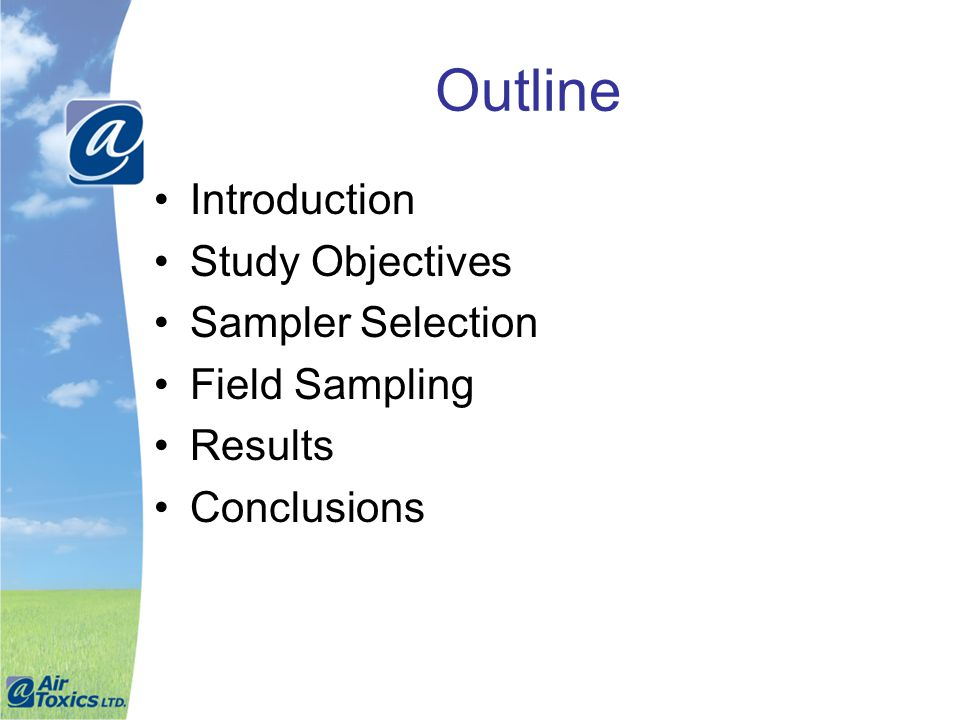 Outline Introduction Study Objectives Sampler Selection Field Sampling