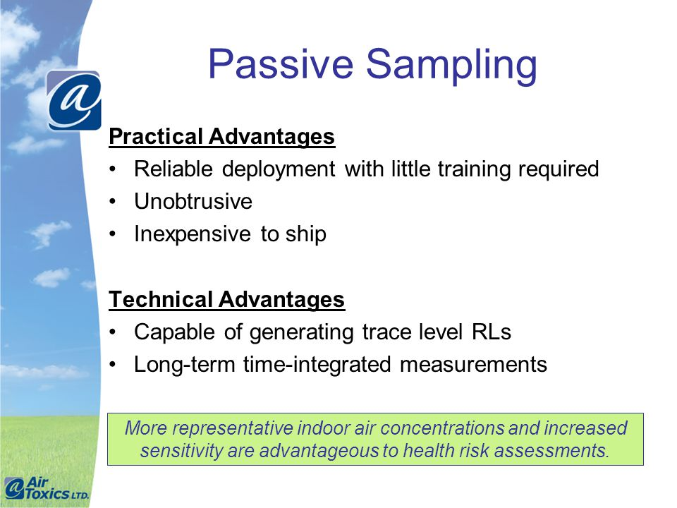 Passive Sampling Practical Advantages