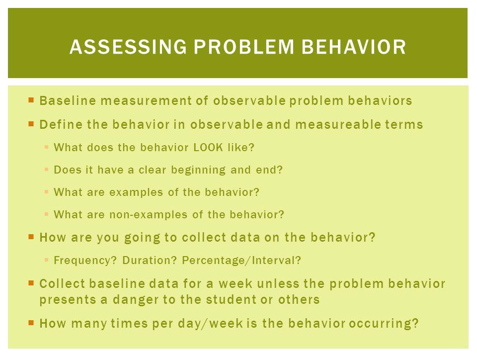 Assessing problem behavior