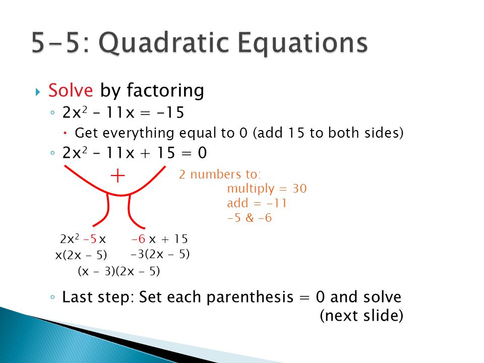 5-5: Quadratic Equations