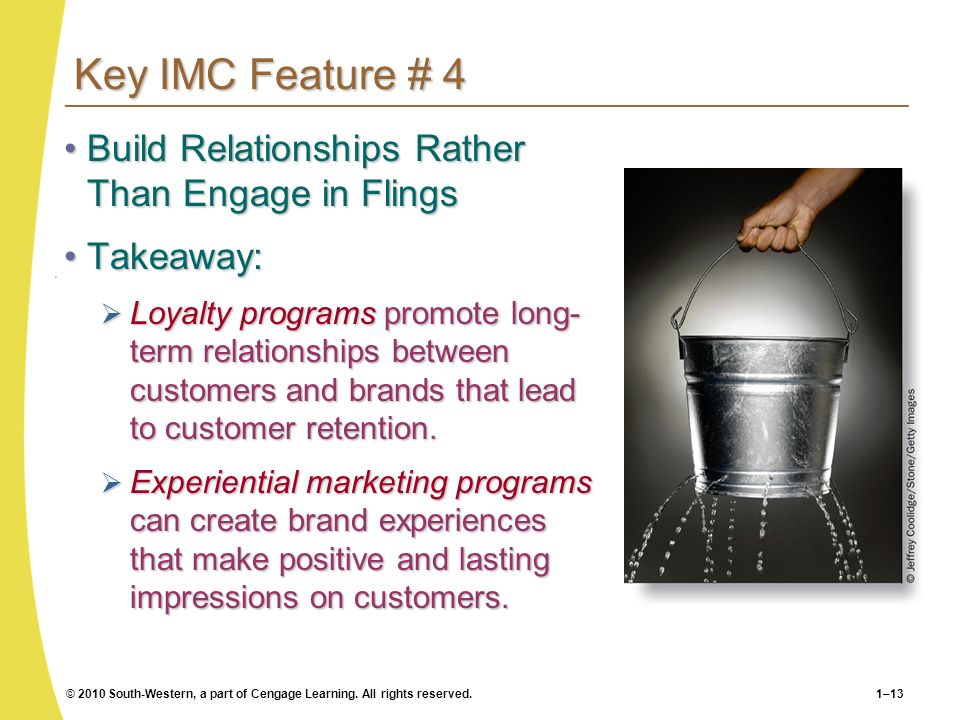 Key IMC Feature # 4 Build Relationships Rather Than Engage in Flings
